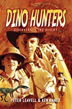 Dino Hunters: Discovery in the Desert