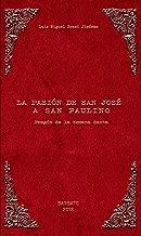 La Pasión de San José a San Paulino: Pregón Semana Santa de Barbate 2018 (Spanish Edition)