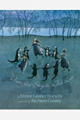 When the Sky Is Like Lace: Barbara Cooney Reissue Hardcover