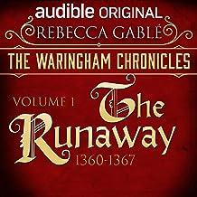 The Waringham Chronicles, Volume 1: The Runaway: An Audible Original Drama