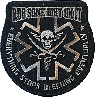 Rub Some Dirt On It Medic, EMS, EMT, Paramedic - Embroidered Morale Patch