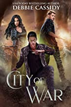 City of War (Chronicles of Arcana Book 4)