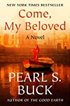Come, My Beloved: A Novel