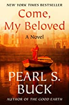 Come, My Beloved: A Novel