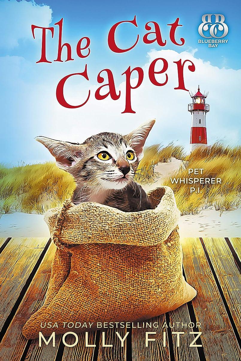 前進母性粒子The Cat Caper (Pet Whisperer P.I. Book 5) (English Edition)