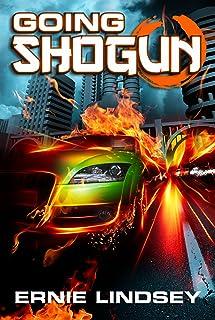Going Shogun: A Dystopian Fiction Novel