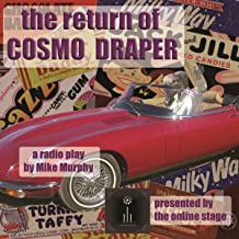 The Return of Cosmo Draper