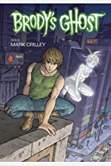 Brody's Ghost Volume 3 Kindle Edition