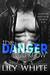 The Danger You Know Kindle Edition