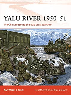 Yalu River 1950–51: The Chinese spring the trap on MacArthur (Campaign)