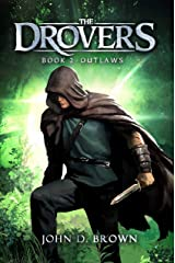 Outlaws: The Drovers, Book 2 (An Epic Fantasy Adventure) Kindle Edition