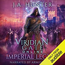 Viridian Gate Online: Imperial Legion: The Viridian Gate Archives, Book 4