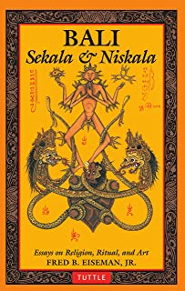 Bali: Sekala & Niskala: Essays on Religion, Ritual, and Art