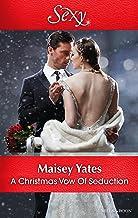 A Christmas Vow Of Seduction (Princes of Petras Book 1)