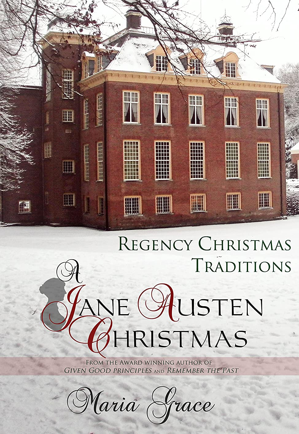 ケーブルエレクトロニック助言A Jane Austen Christmas: Regency Christmas Traditions (Jane Austen Regency Life Book 1) (English Edition)