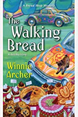 The Walking Bread (A Bread Shop Mystery Book 3) Kindle Edition