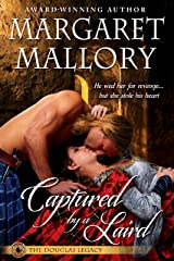 CAPTURED BY A LAIRD (THE DOUGLAS LEGACY Book 1) Kindle Edition