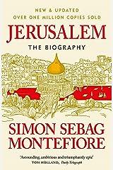 Jerusalem: The Biography Kindle Edition