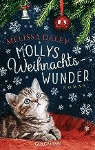 Mollys Weihnachtswunder: Katze Molly 2 - Roman (German Edition)