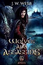 Wolves and Assassins: A Legends of Ansu fantasy (Mercenary Trilogy Book 3)