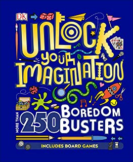 Unlock Your Imagination: More than 250 Boredom Busters