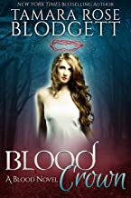Blood Crown : Blood Series (Vampire /Shifter Romance Thriller Book 8)