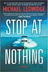 Stop at Nothing: A Novel (Michael Gannon Series Book 1) Kindle Edition