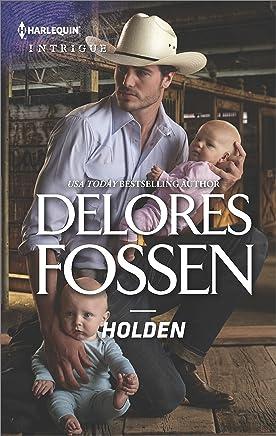 Holden (The Lawmen of Silver Creek Ranch Book 10)