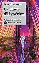 Livres La Chute d'Hypérion (AILLEURS DEMAIN t. 2) PDF