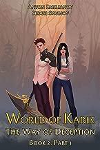 The Way of Deception (World of Karik Book 2 Part 1): LitRPG Series