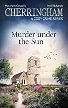 Cherringham - Murder under the Sun: A Cosy Crime Series (Cherringham: Mystery Shorts Book 36) (English Edition)
