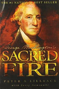 George Washington's Sacred Fire