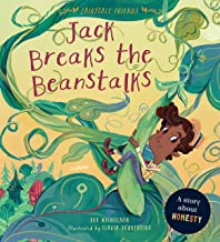 Jack Breaks the Beanstalks:A Story about Honesty (Fairytale Friends) (English Edition)
