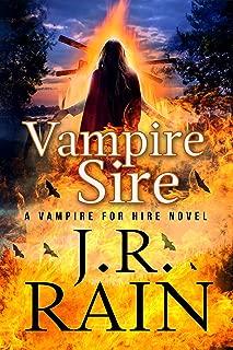 Vampire Sire (Vampire for Hire Book 15)