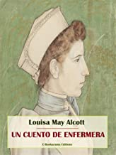 Un cuento de enfermera (Spanish Edition)