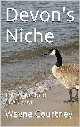Devons Niche: The Shorebird Professor (English Edition)