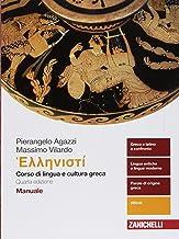 Permalink to Hellenistì. Corso di lingua e cultura greca. Manuale. Per i Licei e gli Ist. magistrali. Con e-book PDF