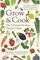 Grow & Cook: An A-Z of what to grow all through the year at home (English Edition) Format Kindle