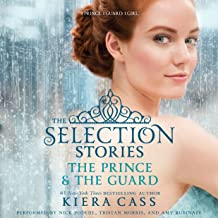The Prince & The Guard: The Selection Novellas