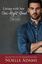 Living with Her One-Night Stand (The Loft Book 1)