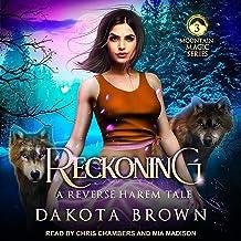 Reckoning: A Reverse Harem Tale (Mountain Magic Series, Book 3)