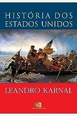 História dos Estados Unidos: das origens ao século XXI eBook Kindle