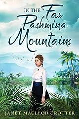 In the Far Pashmina Mountains (English Edition) Versión Kindle