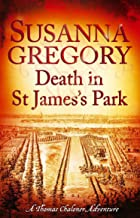 Death in St James's Park: 8 (Thomas Chaloner series)