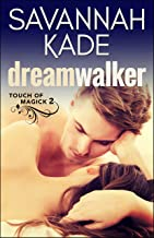 DreamWalker: Touch of Magick #2 (A Paranormal Witchcraft Romance) (Touch of Magick Series)