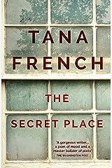 The Secret Place: Dublin Murder Squad: 5 (Dublin Murder Squad series) (English Edition) Formato Kindle
