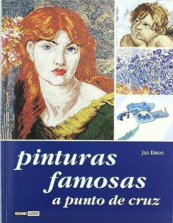 Pinturas famosas a punto de cruz/ Famous Paintings in Cross-Stitch (Spanish Edition
