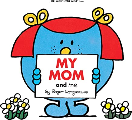 My Mom and Me (Mr. Men and Little Miss) (English Edition)