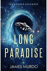 Long Paradise (Wanderer Universe) Kindle Edition