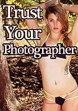 trust your photographer